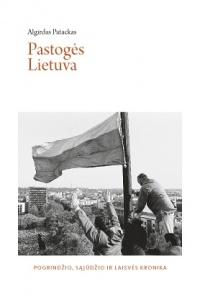 """A. Patackas """"Pastogės Lietuva"""""""