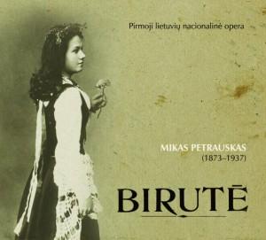 """Kompaktinės plokštelės """"Mikas Petrauskas. Birutė"""" (Įrašų kompanija: Cantus firmus, 2009) viršelis"""