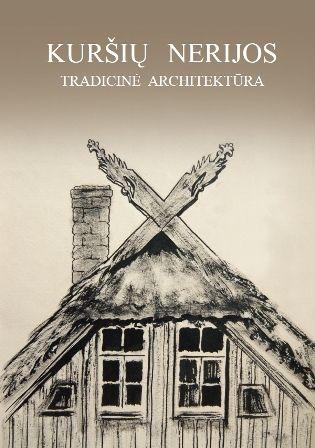 Kuršių nerijos tradicinė architektūra/foto iš KNNP archyvo
