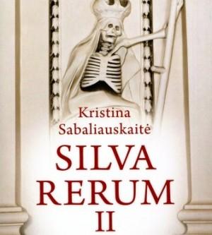 K.Sabaliauskaitė. Silva Rerum