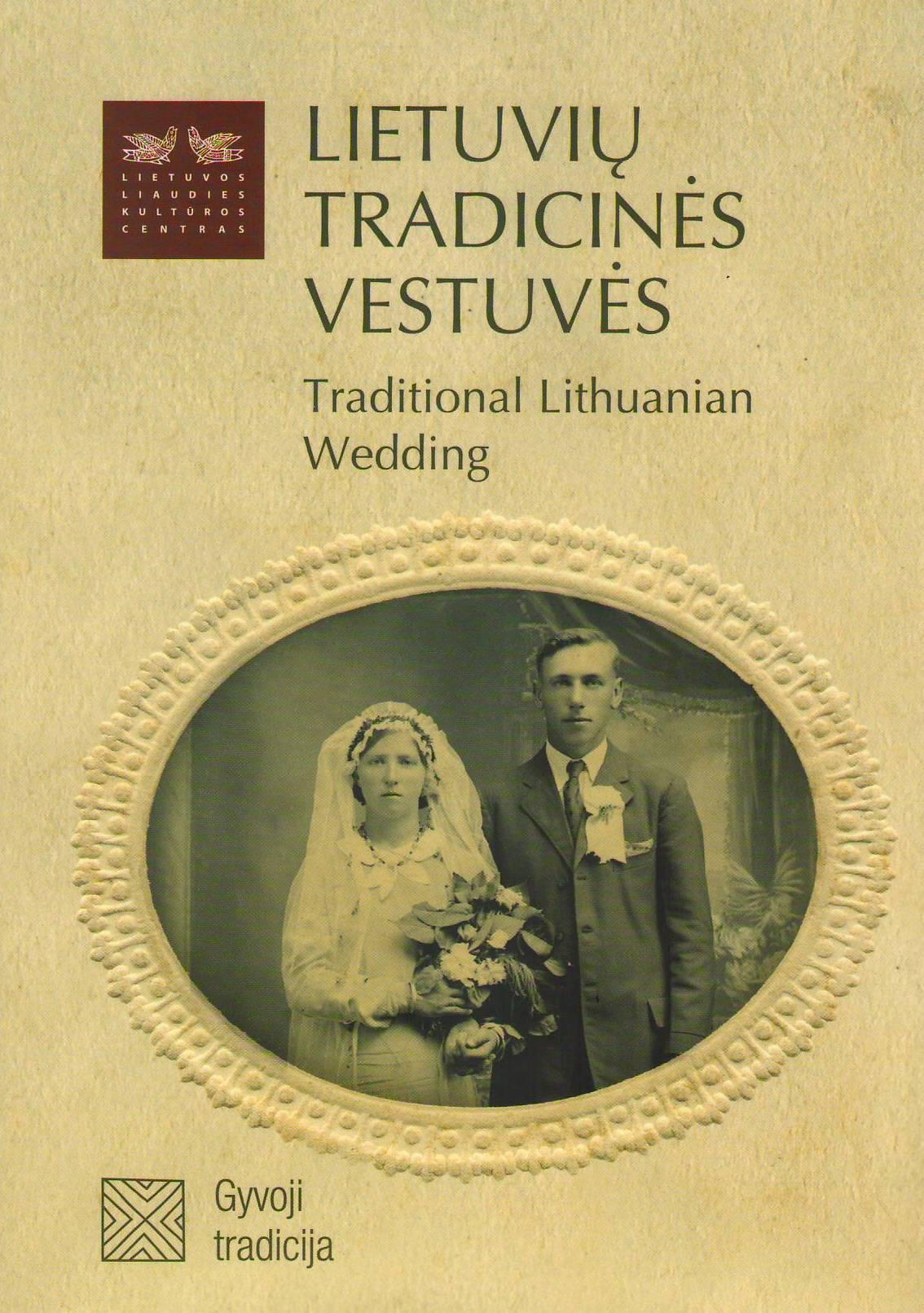 Lietuvių tradicinės vestuvės (knygos viršelis)