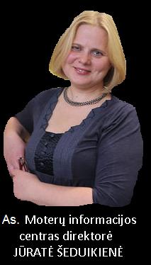 Jūratė Šeduikienė, Moterų informacijos centro direktorė