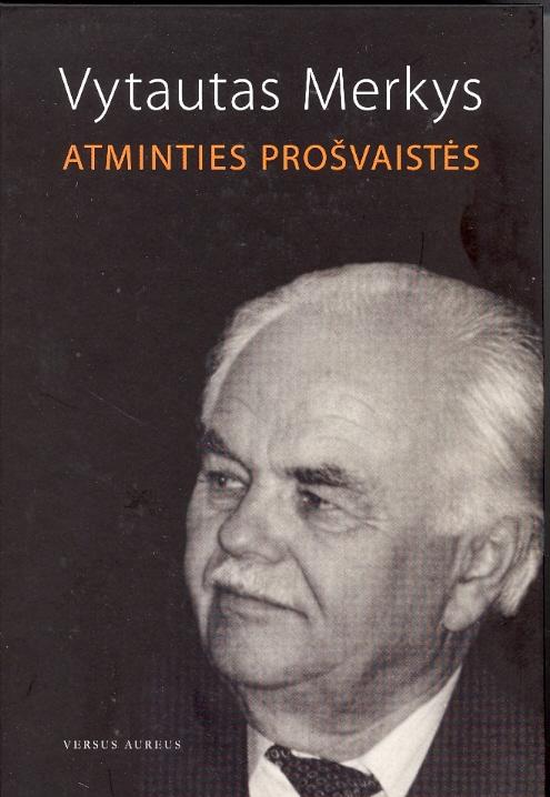 Vytautas Merkys. Atminties prošvaistės