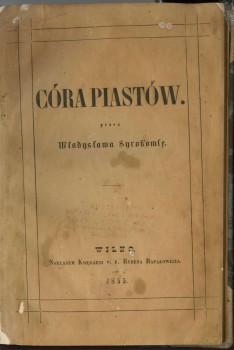 "V. Sirokomlės ""Córa Piastów"""