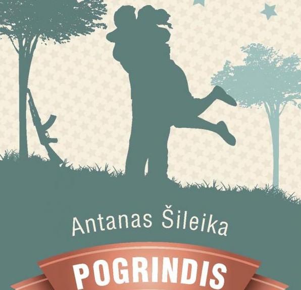"""A.Šileika """"Pogrindis"""""""