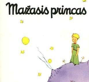 "Antuanas de Sent Egziuperi ""Mažasis princas"""