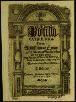 """Mikalojaus Daukšos """"Postilė"""" (1599 m.)"""