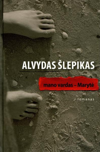 """A.Šlepiko knygos """"Mano vardas – Marytė"""" viršelis"""