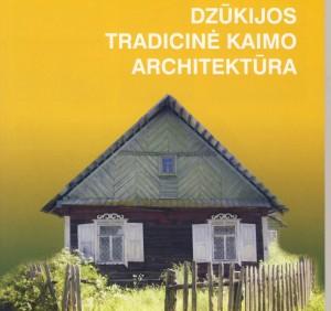 """knygos viršelio fragmentas """"Kaimo statyba. Dzūkija"""""""