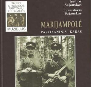 """Albumas """"Marijampolė.Partizaninis karas"""""""