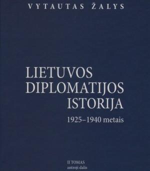 Lietuvos diplomatijos istorija 2 tomas antra dalis