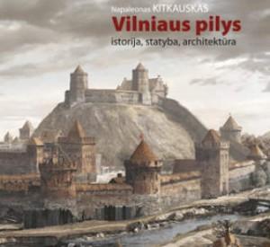 Kitkauskas_Vilniaus pilys