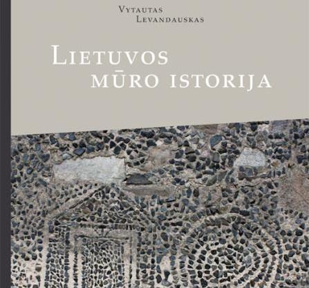 Levandausko Mūro istorija viršelis