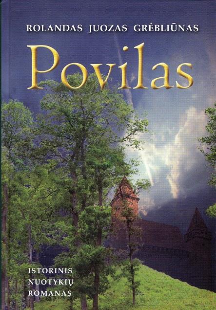 Rolandas Juozas Grėbliūnas. Povilas