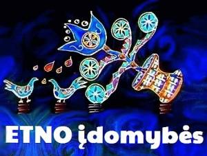 """ETNO įdomybės"" | etnoblogas.blogspot.com nuotr."