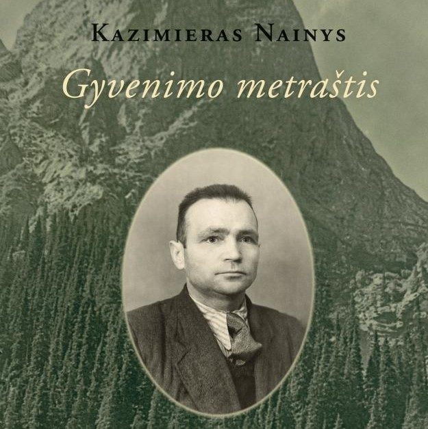 """Kazimiero Nainio knygos viršelis """"Gyvenimo metraštis"""""""