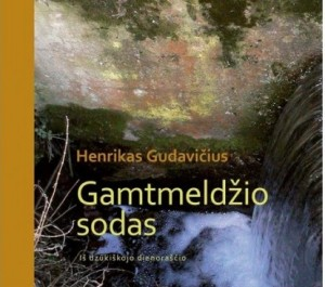 """H.Gudavičiaus knygos """"Gamtmeldžio sodas"""" viršelio dalis"""