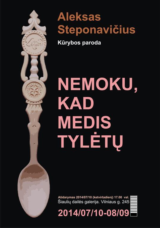 Aleksas Feliksas Steponavičiaus parodos plakatas