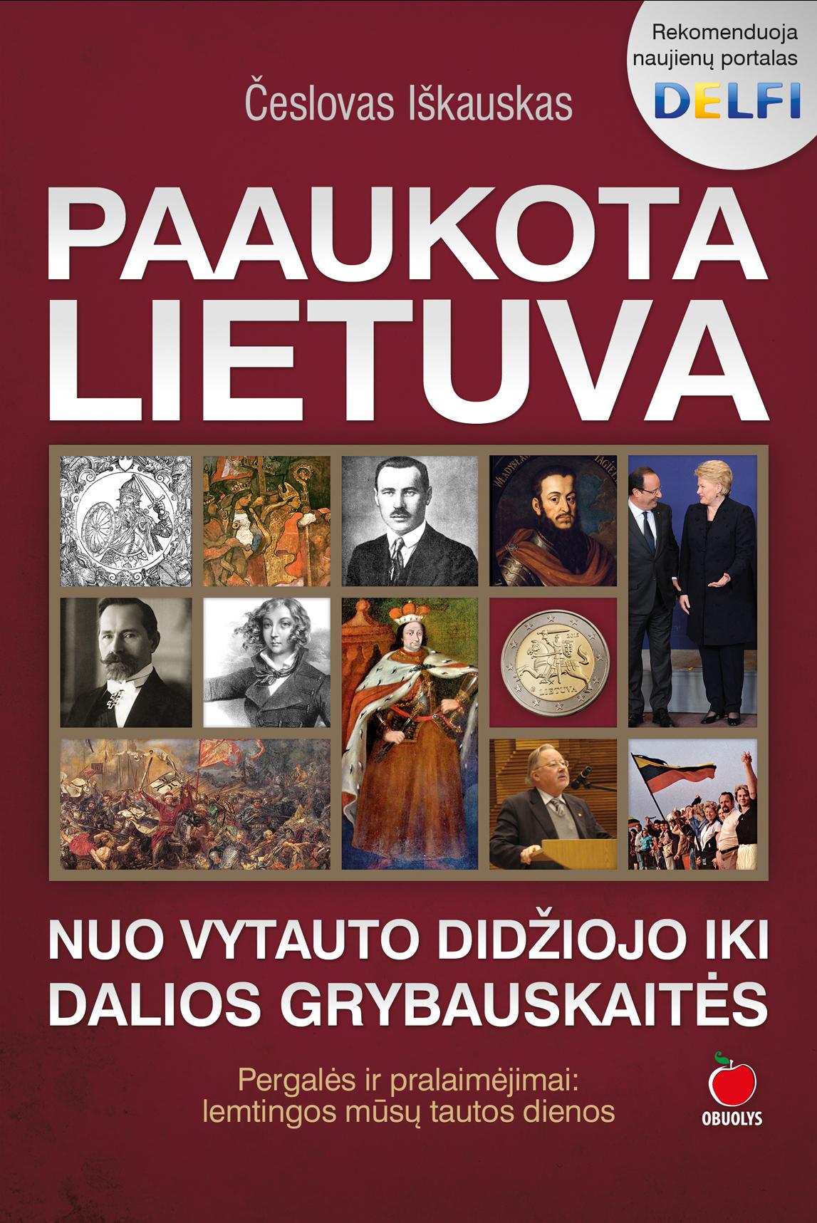 Paaukota_Lietuva_Nuo_Vytauto_iki_Grybauskaites_virselis_2D