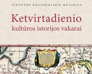 Ketvirtadienio kultūros istorijos vakarai | Lietuvos nacionalinio muziejaus nuotr.