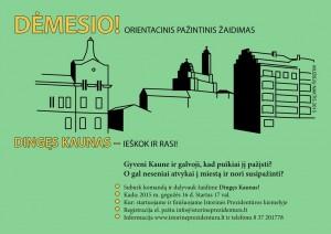 Dingęs Kaunas kvietimas registruotis