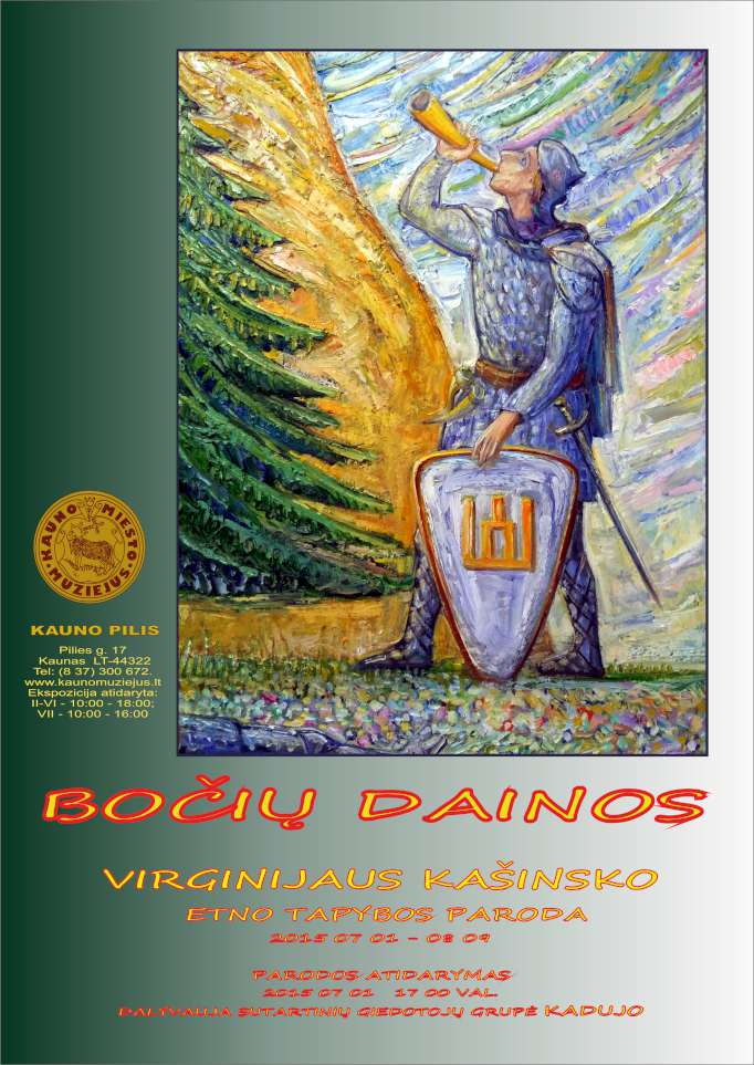 BOCIU DAINOS-Virginijaus Kasinsko etno tapybos paroda Kauno pilyje 2015-07-01--08-09-K100