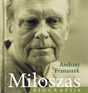Knygos: Andrzej Franaszek. Miłosz. Biografija. (Vilnius: Apostrofa, 2015.) viršelis. Gaivos paprastosios nuotrauka.