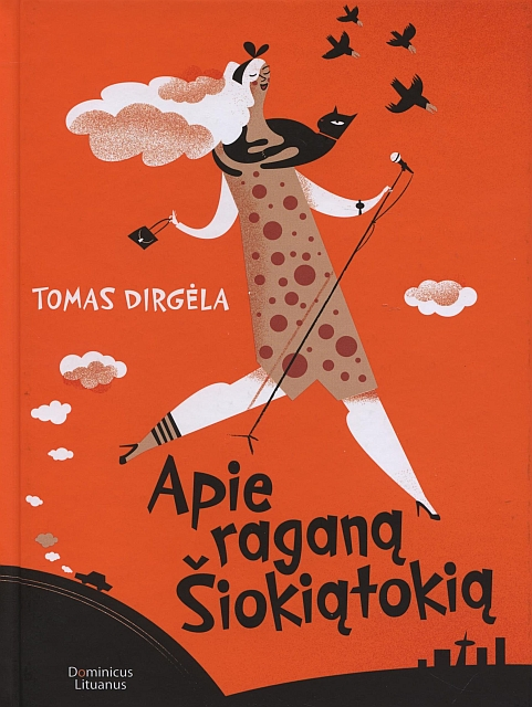 T.Dirgela.Apie ragana Siokiatokia
