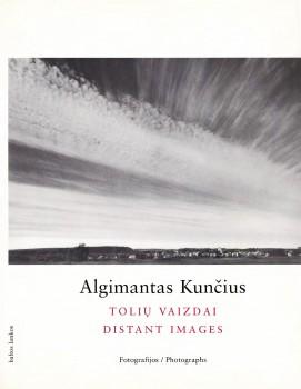Tolių vaizdai. Vilnius: Baltos lankos, 2001. | Knygos viršelis.