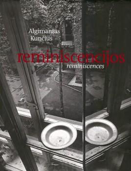 Reminiscencijos | reminiscences. Vilnius: Apostrofa, 2012. | Knygos viršelis.