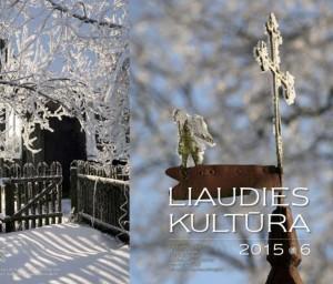 "Šeštasis 2015 m. ""Liaudies kultūros"" numeris | LLKC nuotr."