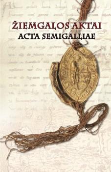 Žiemgalos aktai. Acta Semigalliae (2014)