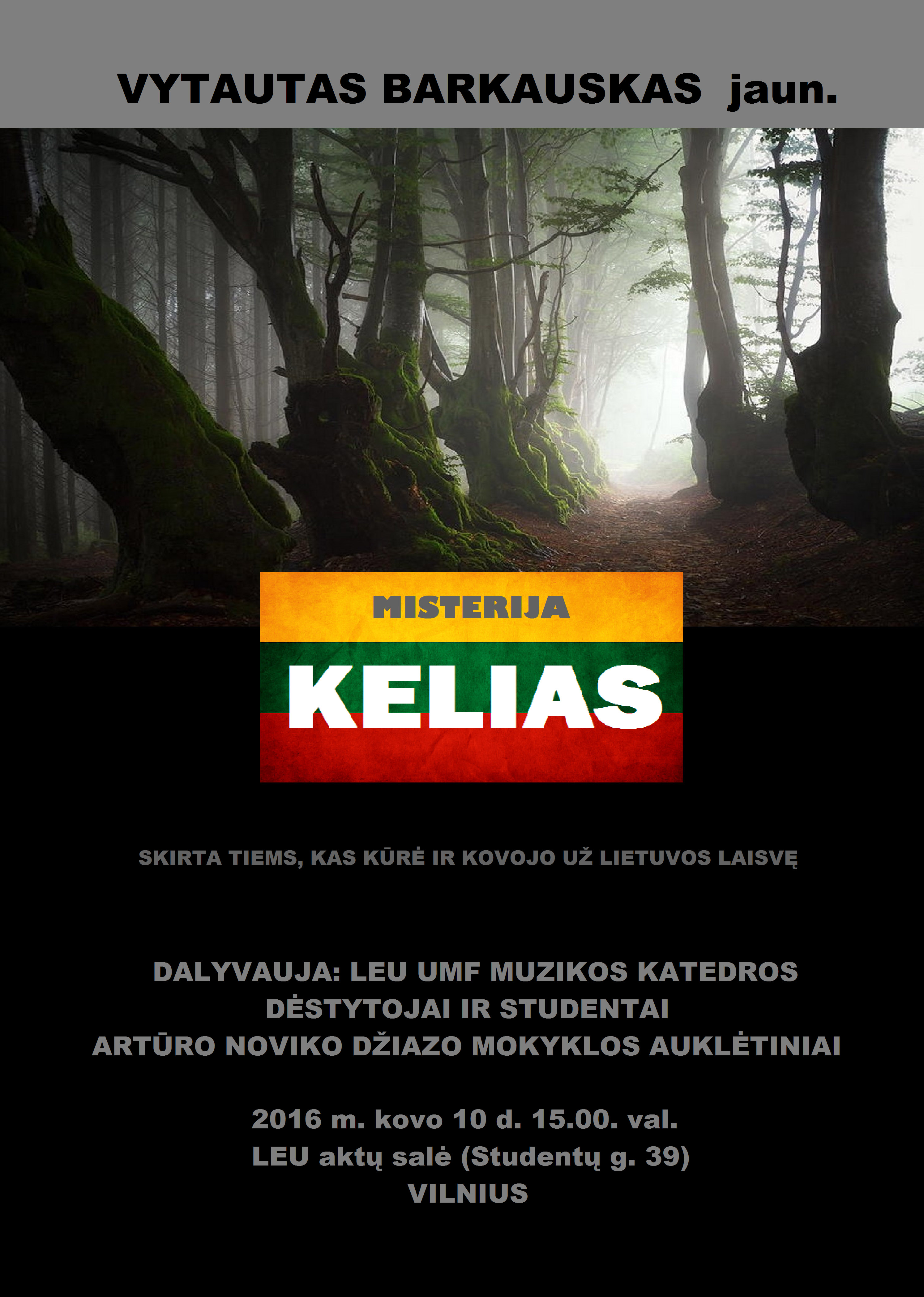 plakatas kelias