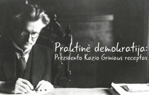 Kazys_Grinius_praktine_demokratija_istorineprezidentura.lt