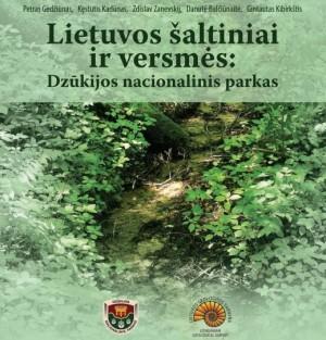 """""""Lietuvos šaltiniai ir versmės: Dzūkijos nacionalinis parkas"""""""