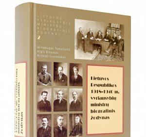 Knyga.Lietuvos Respublikos 1918–1940 m. vyriausybių ministrų biografiniame žodynas