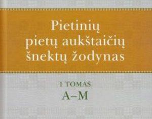 Pietinių pietų aukštaičių šnektų žodyno pirmasis tomas (A–M) | D. Valentukevičienės nuotr.