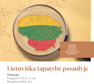 Diskusija. Lietuviska tapatybe pasaulyje_lnb.lt