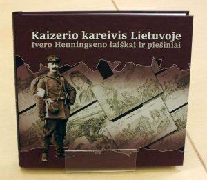 Kaizerio kareivio laiškai ir piešiniai iš Lietuvos | P. Šimkavičiaus nuotr.