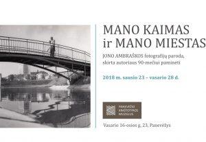 """Panevėžio muziejuje Jono Ambraškos fotografijų paroda """"Mano kaimas"""" ir """"Mano miestas""""   Panevėžio kraštotyros muziejaus nuotr."""