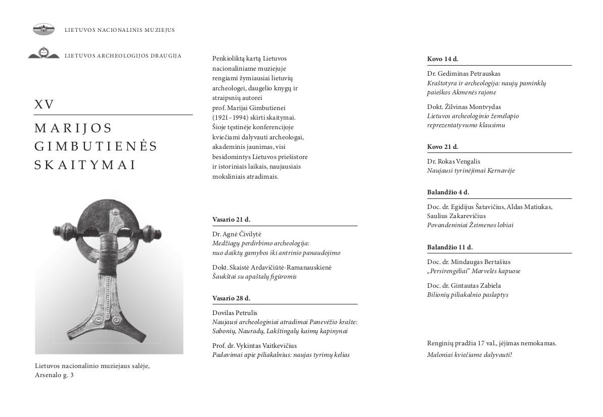 Marijos Gimbutienės skaitymai, 2018 m. programa   Lietuvos nacionalinio muziejaus nuotr.