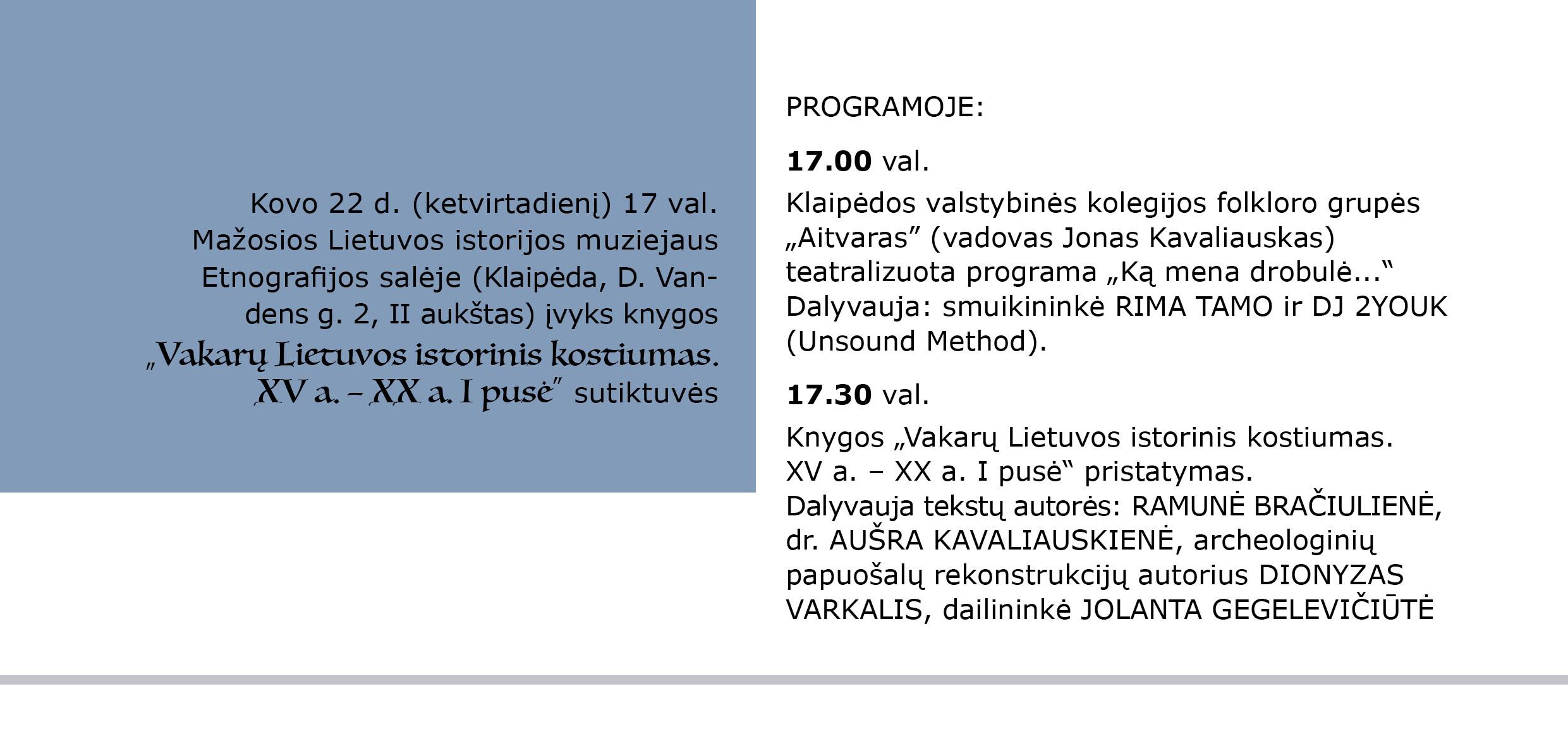 Kvietimas į knygos pristatymą   Mažosios Lietuvos istorijos muziejaus nuotr.
