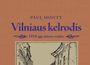 Paul Monty knygos viršelis   Lietuvos rašytojų sąjungos leidyklos nuotr.
