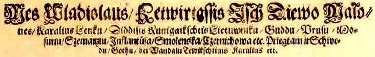 2 pav. Vladislovo IV Vazos titulatūra 1639 m. rašte Prūsijos lietuviams.