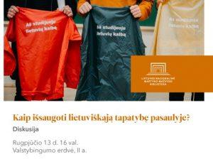 """Rugpjūčio 13 d.: diskusija """"Kaip išsaugoti lietuviškąją tapatybę pasaulyje""""   lnb.lt nuotr."""