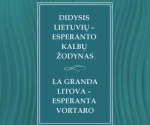 Lietuvių - esperanto žodyno viršelis | rengėjų nuotr.