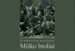 """Konferencijos """"Iš Panevėžio praeities: miško broliai"""" plakatas   Panevėžio kraštotyros muziejaus nuotr."""