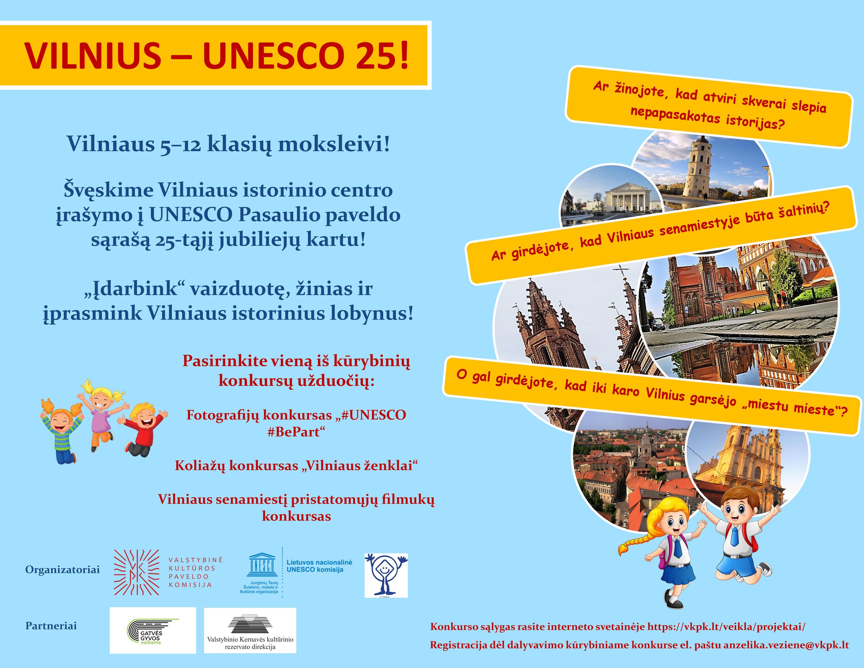 Vilniui minint 25 metus UNESCO – kūrybiniai konkursai mokiniams plakatas | Valstybinės kultūros paveldo komisijos nuotr.