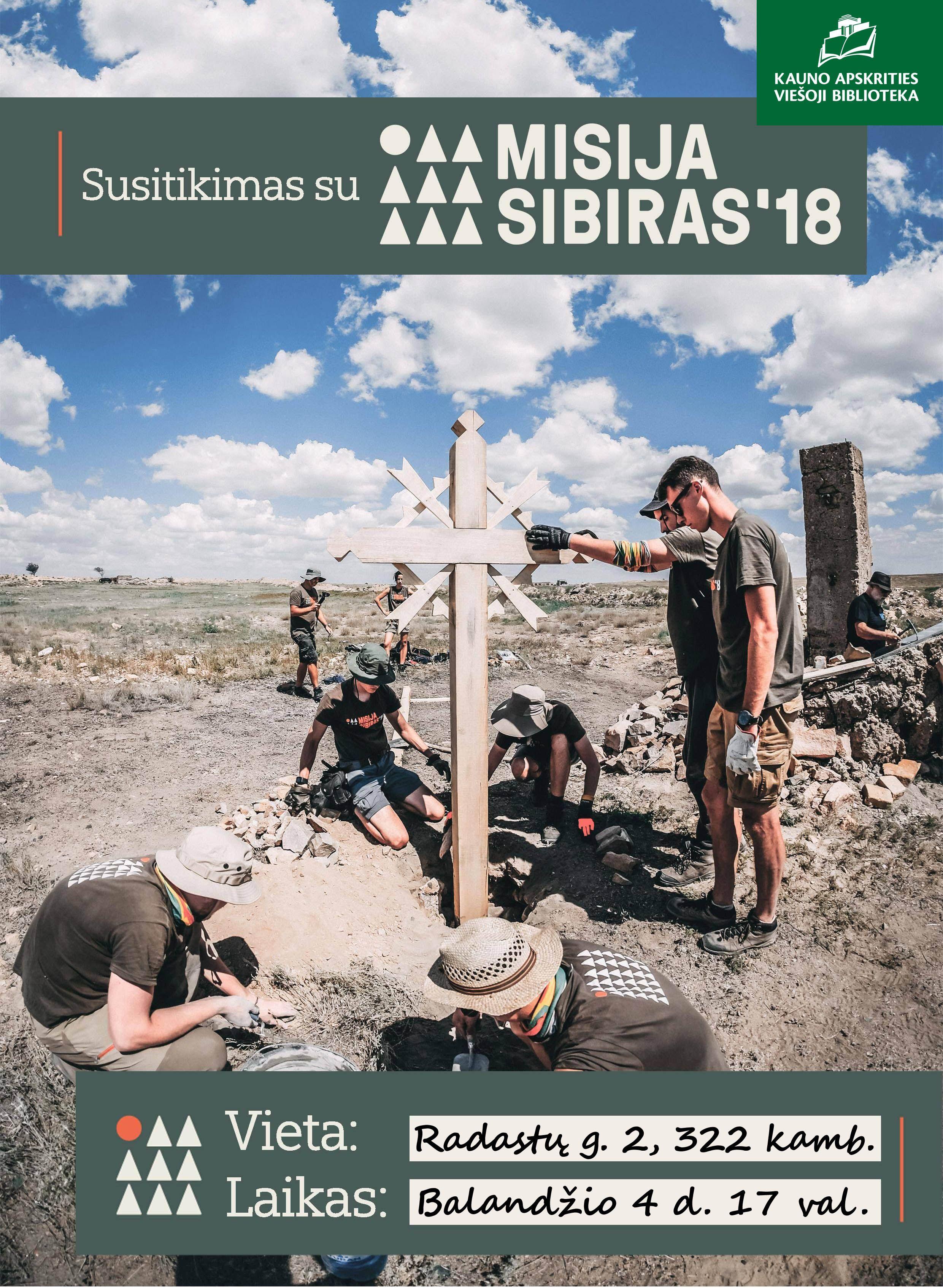 Misija Sibiras | Rengėjų nuotr.