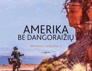 Amerika-be-dangoraiziu-Egles Gerulaitytes knyga